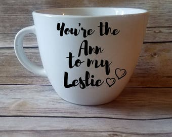 Parks and Rec leslie Knope ann perkins You're the Ann to my Lealie Coffee mug
