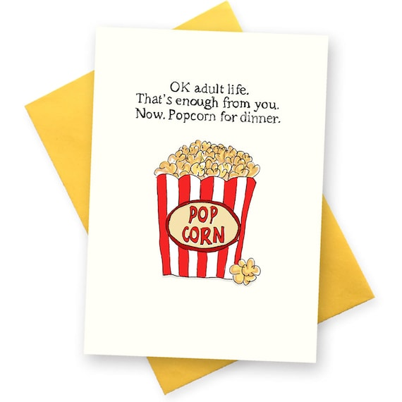 Funny Birthday Card . Popcorn For Dinner . Birthday Greetings