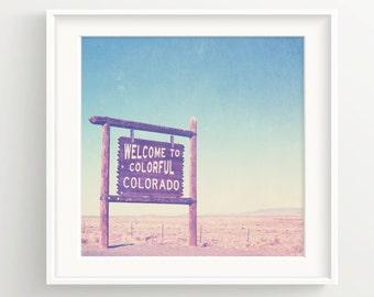 Colorful Colorado Print - Vintage Colorado Sign and Blue Skies