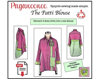 PDF Patti Blouse & Judy Flower Sewing pattern. Upcycle dress shirts to woman's blouse! Womans tunic top lagenlook PDF sewing pattern Plus