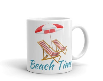 Beach Time Coffee Mug, Beach Tea Mug