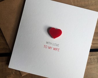 With Love to my Wife Card with Magnetic Love Heart Keepsake