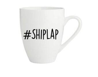 Joanna gaines coffee mug, #shiplap, shiplap coffee mug, fixer upper coffee cup, fixer upper coffee mug, joanna gaines coffee cup, coffee mug