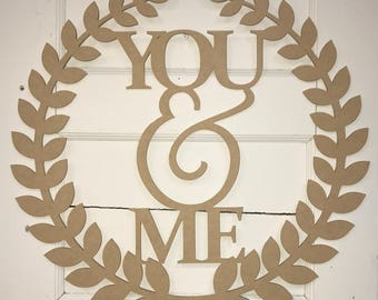 Roman Wreath- You & Me, Unfinished Wooden (MDF) Cutout