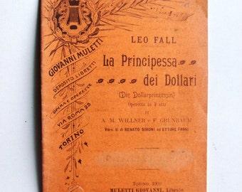 The Princess of dollars: operetta in three acts-OLD booklet lyric opera-original book-of true rarity ITALIAN