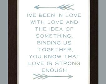 Lyric Art, The Mowglis, In Love With Love, Awakeyoursoul, Fine Art Print, Typography Print