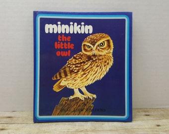 Minikin the Little Owl, 1987, Real Life Readers, vintage kids book, owl book