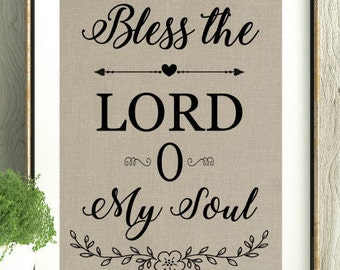 Bless the Lord O My Soul, Faith Decor, Mothers Day Gift,Christan Gift, House Warming, Wedding Gift, Psalms, Gift for Mom, Faith Decor, Bless
