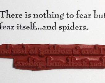 There Is Nothing To Fear But Fear Itself And Spiders - Altered Attic Rubber Stamp - Funny Quote Halloween Greeting Card Art Craft Scrapbook