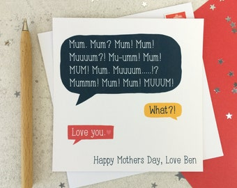 Funny Mothers Day Speech Bubble Card - personalised - card for mum - mothering sunday - funny card - uk