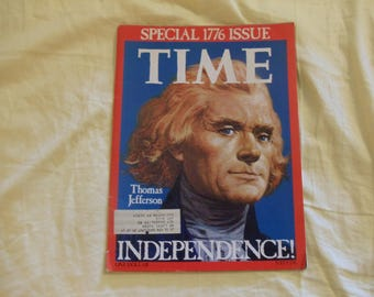 Time Magazine July 4, 1776 Independence!