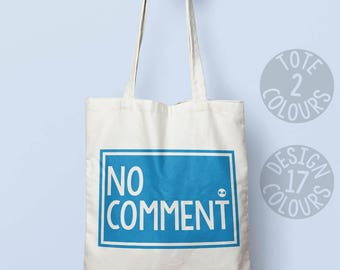No Comment strong canvas tote bag, gift ideas for best friend, accessories for demonstration march, feminist af, love is love, human rights