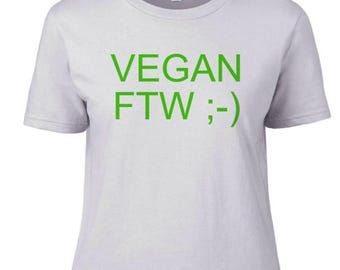 Women's VEGAN FTW ;-) t-shirt