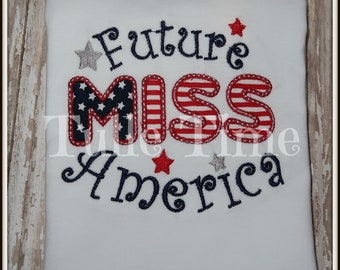 SALE Future Miss America 4th of July shirt bodysuit red white blue patriotic embroidered embroidery