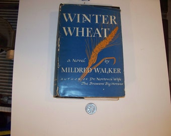 "Antiquarian Book ""Winter Wheat"" by Mildred Walker-FIRST EDITION -Hardcover/w DJ- 1944"