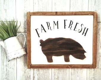 Farm Fresh Sign   Farm Sign   Farmhouse Sign   Farmhouse Decor   Rustic Decor   Kitchen Sign   Pig Sign   Kitchen Decor Sign