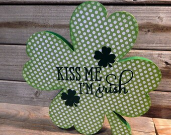 Kiss Me, I'm Irish - Shamrock  St. Patrick's Day Decor