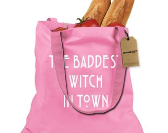 The Baddest Witch In Town Shopping Tote Bag