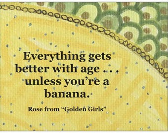 Friend birthday card the golden girls rose blanche betty getting older birthday cards2 setgolden girls rose niland quote gift bookmarktalkfo Images