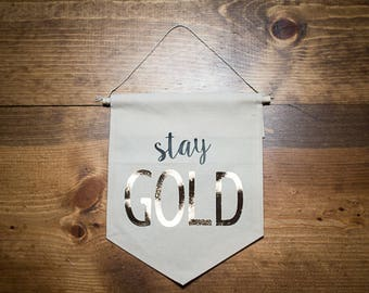 Stay Gold Banner
