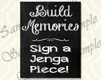 Guestbook Sign, Build Memories Sign a Jenga Piece - Digital Download Printable Chalkboard Signs, 5x7 and 8x10 included - 4207