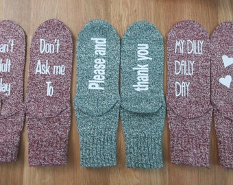 Fun saying socks. I can't adult today. dilly dally. Please.