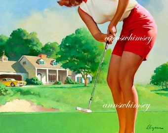 The Golfer - Hole in One?  Just Above Par?  RESTORED Vintage Pinup Art  Print - All American Girl  #162