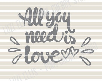 All You Need Is Love. Valentines SVG. Love. Heart. Cameo Cricut. SVG DXF files for Vinyl Cutting Projects