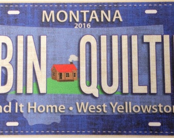 Row by Row License Plate 2016 Cabin Quilting, Send it Home, West Yellowstone, Montana