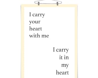 I Carry Your Heart Quote Monochrome Art Print