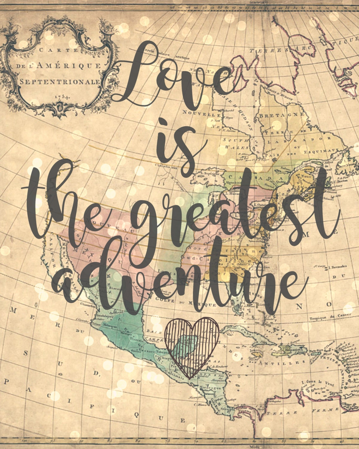 Love is the greatest adventure 8x10 Vintage Map Printable