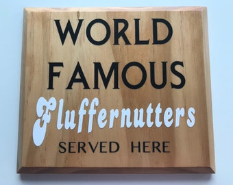 World Famous Fluffernutter Sandwiches sign