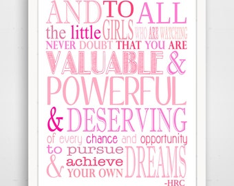 """Hillary Clinton quote printable """"Never Doubt That You Are Valuable And Powerful"""" motivational inspirational quote"""