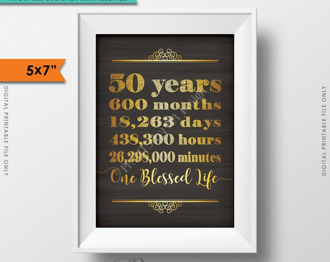 50 Years of Marriage 50th Anniversary Gift, Marriage Milestones, 50 Yrs One Blessed Life Instant Download Digital Printable Chalkboard Sign