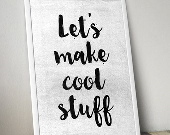 Let's make cool stuff - 13 Colours - Bedroom, living room poster - Typography Poster