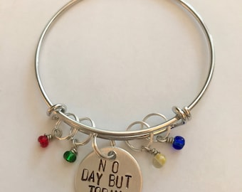 """Rent Inspired Hand-Stamped Bangle Bracelet - """"No Day But Today"""""""