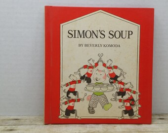 Simon's Soup, 1978, Beverly Komoda, vintage kids book