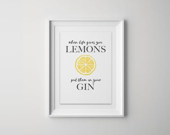 a4 When Life Gives You Lemons Print