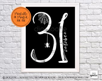 CLEARANCE!! // Instant Download // HALLOWEEN Print // October 31 // Halloween Printable Decor // Halloween Wall Art // Wall Print // 31