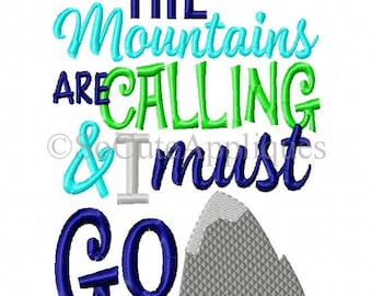 The Mountains are calling and I must go Embroidery design 5x7, embroidery sayings, mountains embroidery, socuteappliques, camping embroidery