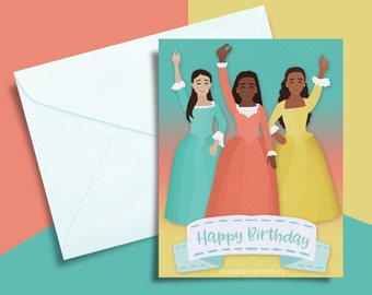 Hamilton musical Schuyler Sisters birthday card printable, print yourself, digital download