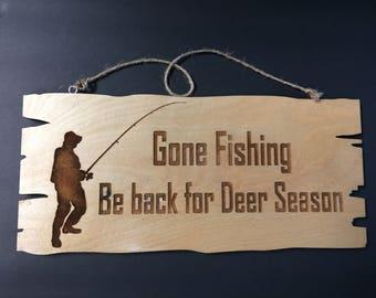 Gone Fishing Be Back For Deer Season