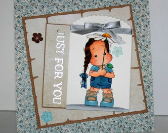 Adoable handmade Just For You card featuring Tilda