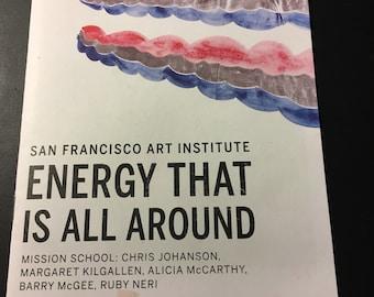 Energy That is All Around San Francisco Kilgallen McGee