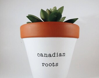 CANADIAN ROOTS / American roots: hand painted terra cotta planter | clay pot | succulent pot, canadian gift