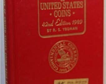 A Guide Book of United States Coins: 1989 42nd Ed.