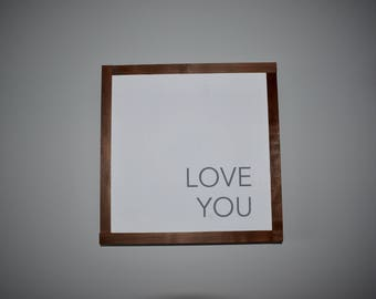 Home Decoration Wood Sign • Love You • Home Sign