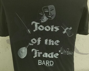 Tools of the Trade - Bard - RPG - Tabletop Gamer Hand Printed Tee