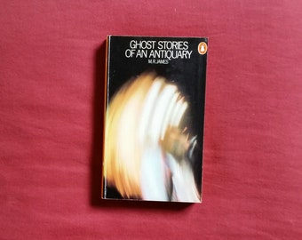 M.R. James - Ghost Stories of an Antiquary (Penguin Books 1974)