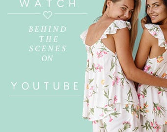 WATCH our YouTube behind the scenes videos!